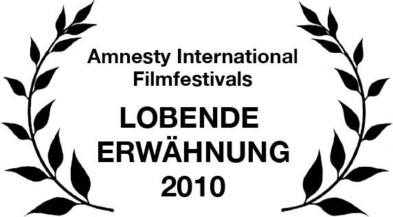 Lobende Erwähnung in der Kategorie bester Dokumentarfilm des Amnesty International Filmfestivals Movies that Matter in Den Haag, Niederlande